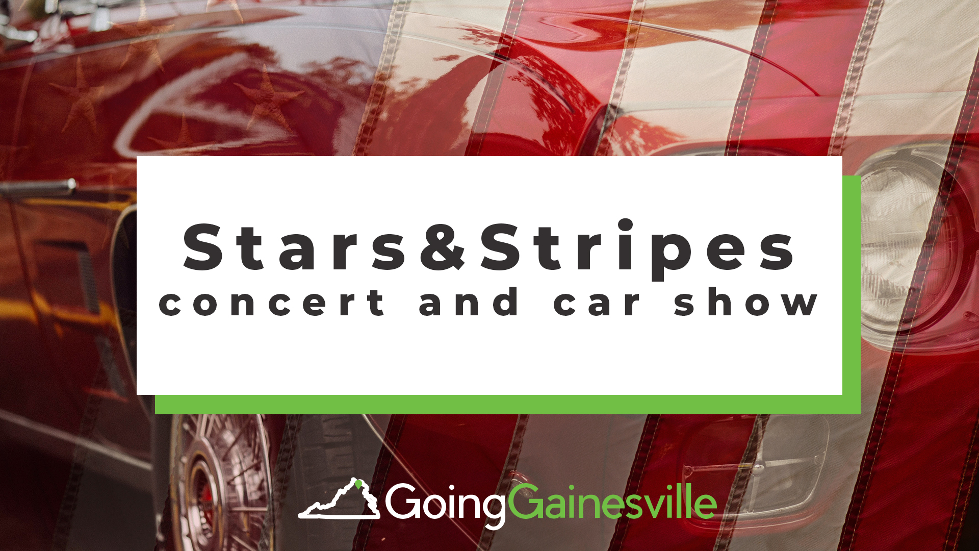 Stars and Stripes Concert and Car Show